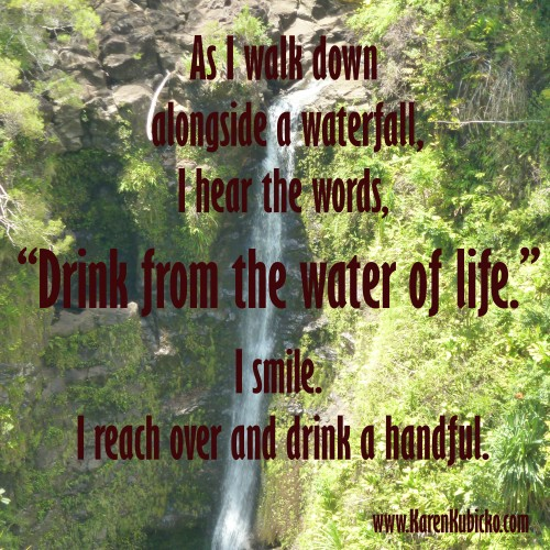 drink from the water of life