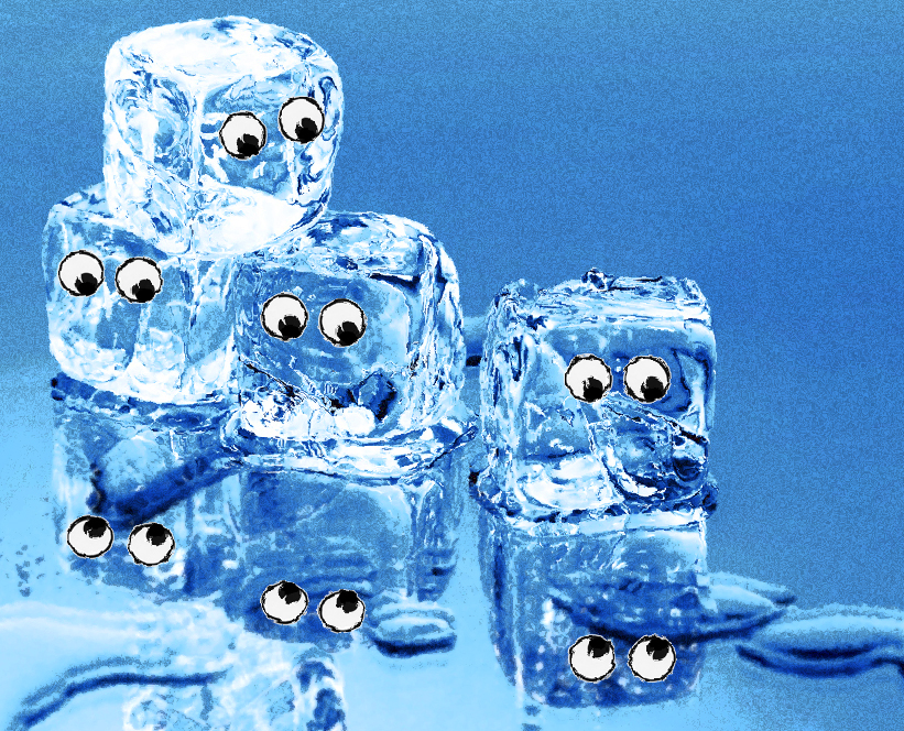 Ice as they melt into one. (Yes, I could not resist adding the googly eyes!)